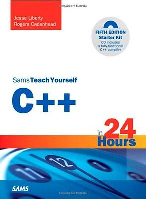 Sams Teach Yourself C++ in 24 Hours (5th Edition) by Jesse Liberty, Rogers Caden](Teach Yourself C)