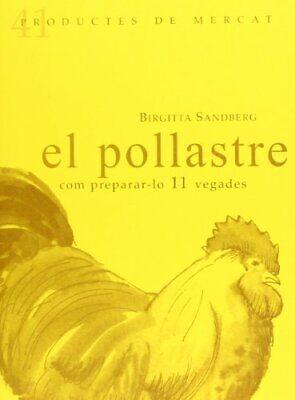 El Pollastre (Productes de Mercat)