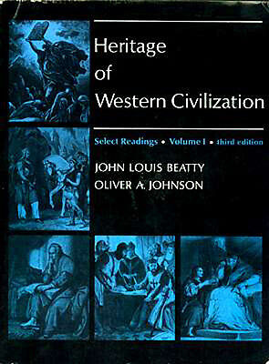 Heritage of Western Civilization 1st Hand Accounts Greece Rome Nr East Medieval
