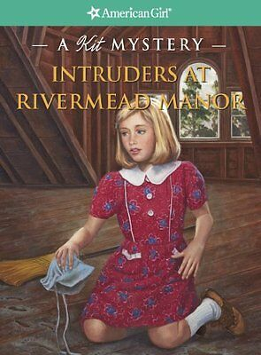Intruders At Rivermead Manor  A Kit Mystery  American Girl Mysteries  By Kathryn