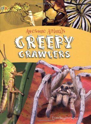 Creepy Crawlers (Awesome Animals) By Lynn Huggins-Cooper for sale  United Kingdom