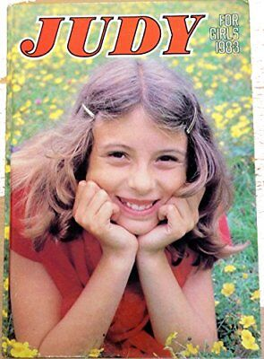 Judy for Girls Annual 1983 [hardcover] Unspecified [Jan 01, 1982] …