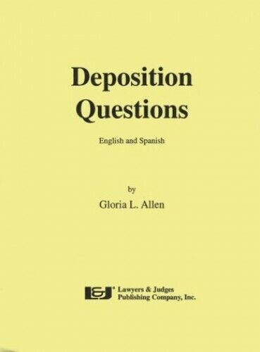 Deposition Questions: English and Spanish (English and Sp... by Allen, Gloria L.