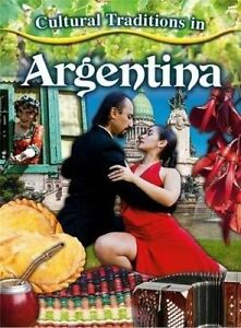 Cultural Traditions in Argentina by Morganelli, Adrianna -Paperback