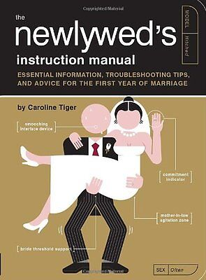 The Newlyweds Instruction Manual  Essential Information  Troubleshooting Tips