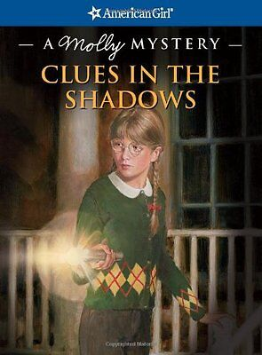 Clues In The Shadows  A Molly Mystery  American Girl Mysteries  Quality   By Kat