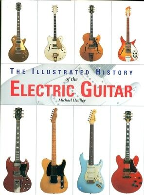 The Illustrated History of the Electric Guitar