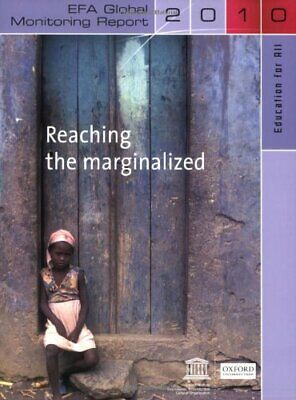 Education for All Global Monitoring Report 2010: Reaching the