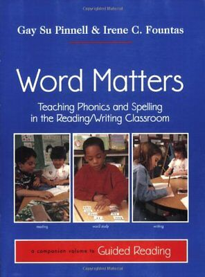 Word Matters  Teaching Phonics And Spelling In The