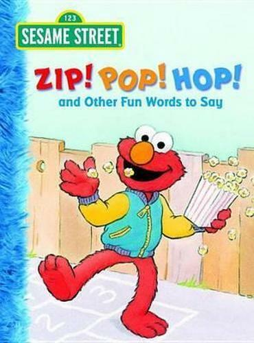 NEW Zip! Pop! Hop! and Other Fun Words to Say By Michaela Muntean Board Book