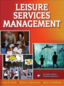 Leisure Services Management with Web Resources Hardcover Text