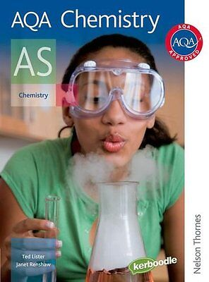 AQA Chemistry AS: Student's Book By Ted Lister, Janet Renshaw