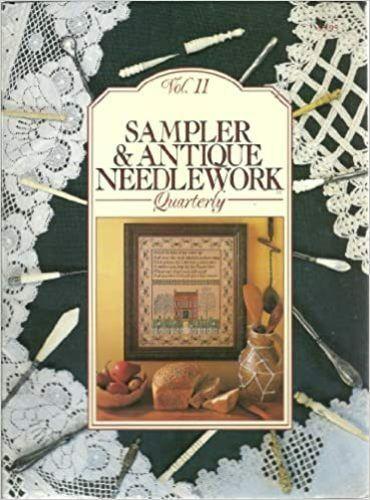 Sampler & Antique Needlework Quarterly -- Volume 11 (SC, 1993)
