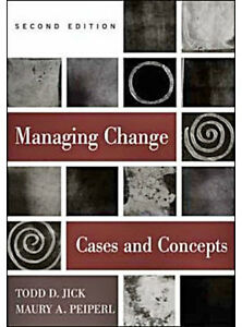 Managing Change: Cases and Concepts (2nd Edition)