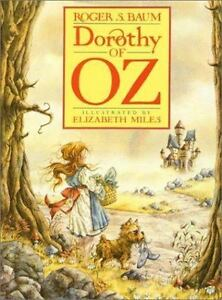 Roger S. Baum Dorothy Of Oz Three Copies First Editions