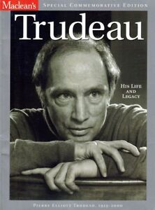 Trudeau His Life and Legacy
