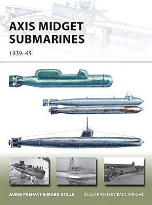 Axis Midget Submarines (New Vanguard 212) by Mark Stille, Jamie Prenatt, NEW Boo