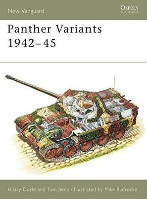 Panther Variants 1942-45 (New Vanguard), Jentz, Tom,Doyle, Hilary, Good Conditio