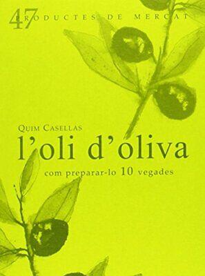 L'oli D'oliva (Productes de Mercat)