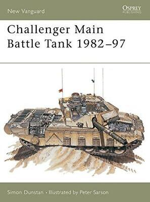 Challenger Main Battle Tank 1982-97 (New Vanguard), Very Good Condition Book, Du
