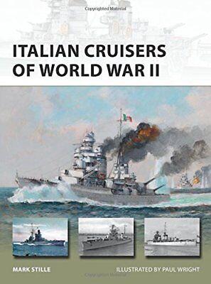 New Vanguard: Italian Cruisers of World War II-Mark Stille