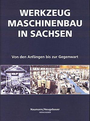 Werkzeugmaschinenbau in Sachsen Maschinenbau Chemnitz Geschichte Fabriken Buch