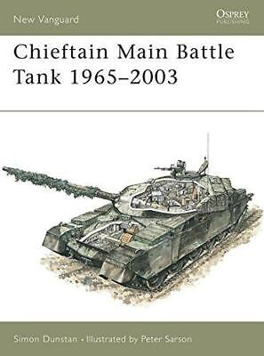 Chieftain Main Battle Tank 1965-2003 (New Vanguard), Very Good Condition Book, D