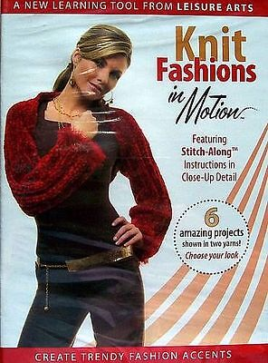 Knit Fashions In Motion  DVD  Leisure Arts ()