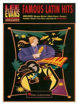 """LEE EVANS ARRANGES """"FAMOUS LATIN HITS"""" MUSIC BOOK-PIANO SOLO-BRAND NEW ON SALE!!"""