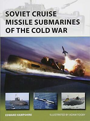 Soviet Cruise Missile Submarines of the Cold War (New Vanguard) by Hampshire, Dr