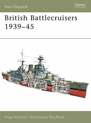 British Battlecruisers 1939-45 (New Vanguard), Konstam, Angus, Very Good Book