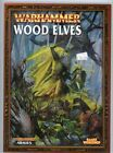 Wood Elves Warhammer Fantasy