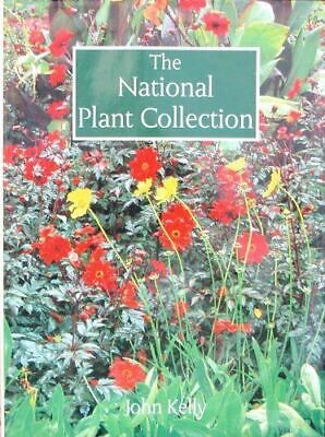 Very Good, The National Plant Collection, Kelly, John, Hardcover