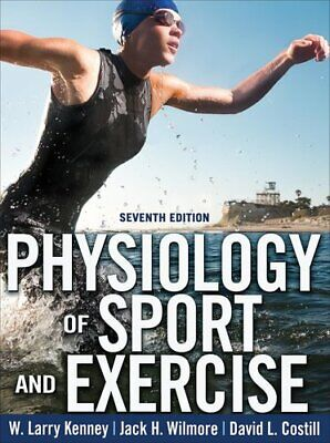 Physiology of Sport and Exercise by W. Larry Kenney 9781492572299 | Brand New