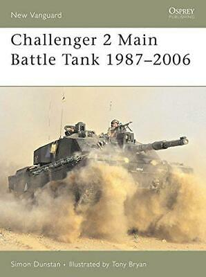 Challenger 2 Main Battle Tank 1987-2006 (New Vanguard), Very Good Condition Book