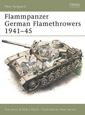 Flammpanzer German Flamethrowers 1941-45 (New Vanguard), Doyle, Hilary, Good Con