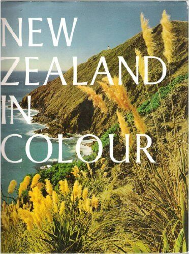 New Zealand In Colour: V. 1