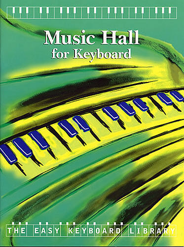 The Easy Keyboard Library Music Hall Learn Play Pub Songs Beginners Music Book