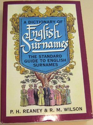 A Dictionary of English Surnames,P.H. Reaney, R. M. Wilson- 9780198631460