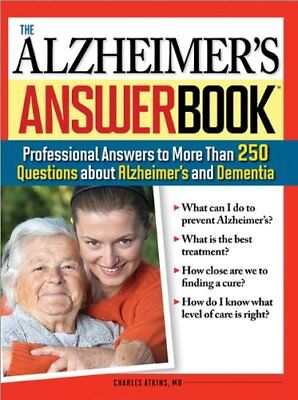 The Alzheimers Answer Book: Professional Answers  Alzheimers Answer Book