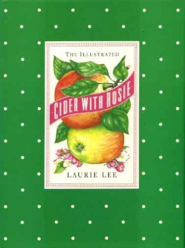 Cider with Rosie By Laurie Lee. 9780712629133