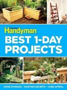 The Family Handyman Ultimate 1 Day Projects by Handyman, Family -Paperback