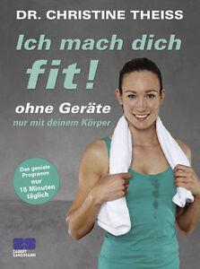Ich mach dich fit! von Christine Theiss (2014, Taschenbuch)