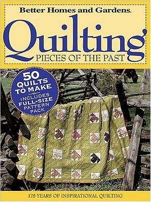 Quilting Pieces of the Past (Better Homes & Gardens) by Better Homes and