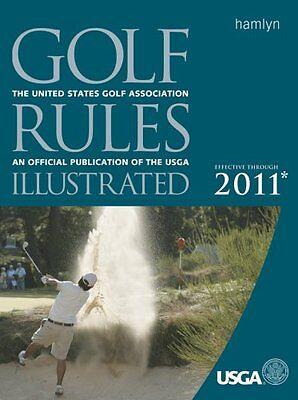 Golf Rules Illustrated Effective Through 2011