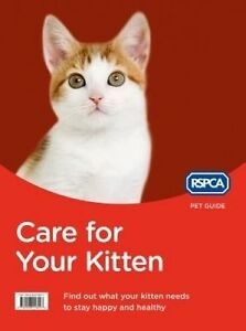 Care for Your Kitten, RSPCA