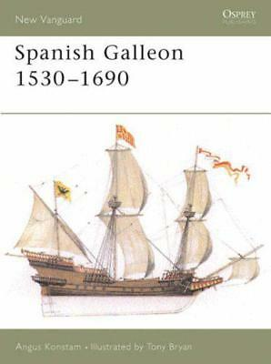 The Spanish Galleon: 1530-1690 (New Vanguard) by Angus Konstam, NEW Book, FREE &