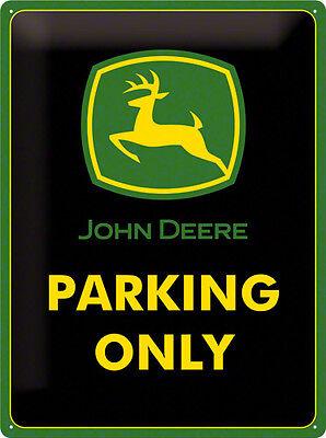 John Deere Parking only Blechschild - 30x40 cm Scheune Traktor Trecker  (John Deere Parking)