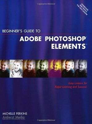 Beginners Guide to Adobe Photoshop Elements
