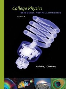 COLLEGE PHYSICS Reasoning & Relationships: Nicholas J. Giordano